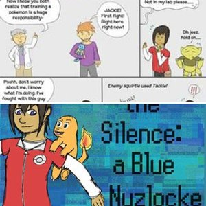 Breaking the Silence: a Blue Nuzlocke